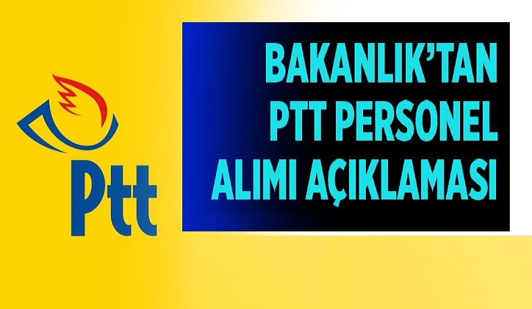 PTT 2020 Personel Alımı Açıklaması