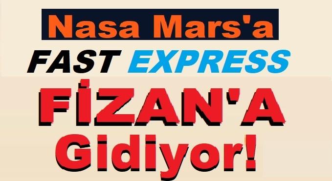 Nasa Mars'a | Fast Express Fizan'a Gidiyor!