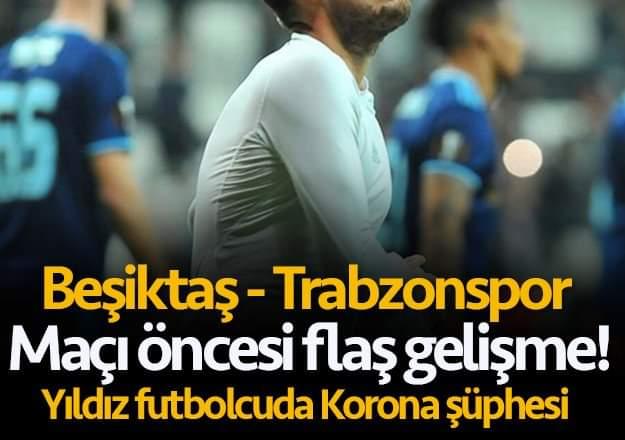 Beşiktaş futbolcusunda coronavirüs