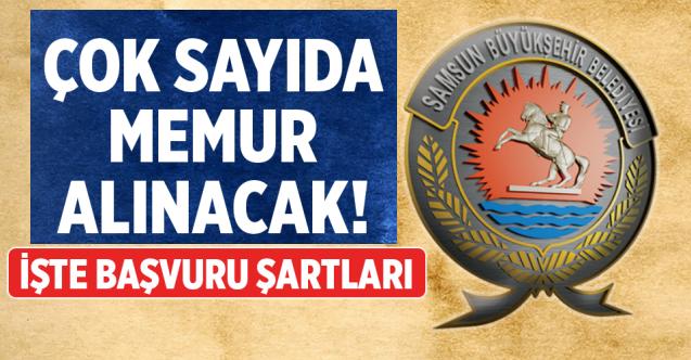 Samsun Büyükşehir Belediyesi 134 memur Alım ilanı Değiştirildi. işte yeni ilan metni
