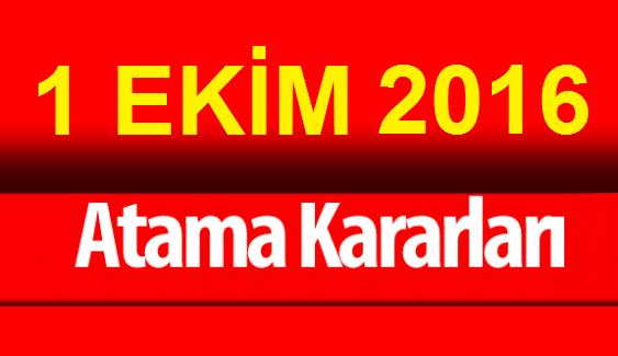 1 Ekim 2016 Atama Kararları!