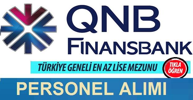 QNB Finansbank En Az Lise Mezunu 75 Personel Alımı