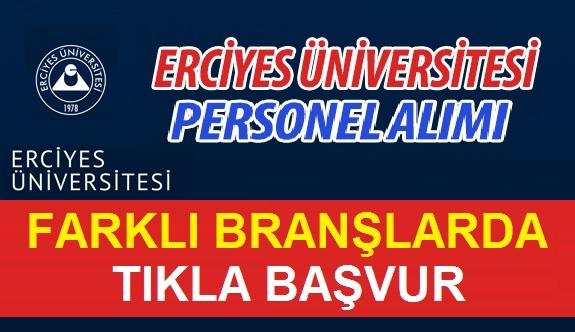 Erciyes Üniversitesi KPSS Taban Puan Şartsız 46 Kamu Personel Alımı