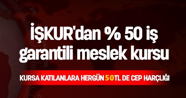 İŞKUR: IŞKUR'dan Günlük 50 TL Ve İş Garantisi
