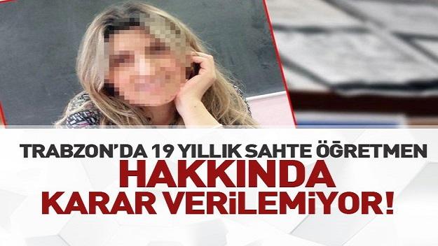Trabzon'da sahte diplomalı öğretmen için karar verilemiyor