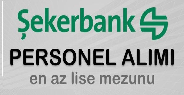 Şekerbank 14 iş ilanında farklı kadrolarda istihdam edilmek üzere personel alımları