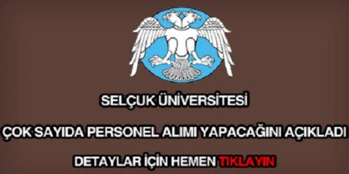 Selçuk Üniversitesi Tıp Fakültesi Hastanesine Kamu Personeli Alımı 2020