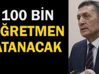 MEB :100 BİN Öğretmen Atanacak