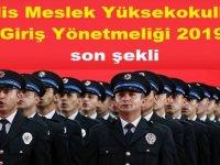 Polis Meslek Yüksekokulları Giriş Yönetmeliği 2019 son şekli
