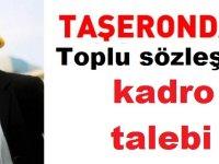 Taşerondan Toplu Sözleşme ve Belediye işçilerine kadro talebi