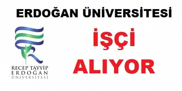 Recep Tayyip Erdoğan üniversitesi taşeron işçi alıyor