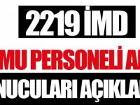 2 bin 219 kişilik İMD alımı mülakatları Açıklandı