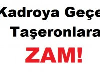 Flaş! Kadroya Geçen Taşeronlara ZAM Açıklaması!