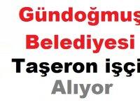 Antalya Gündoğmuş Belediyesi Taşeron işçi alıyor