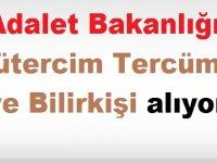 Adalet Bakanlığı Mütercim Tercüman ve Bilirkişi Alıyor (15 Ekim iş ilanları)