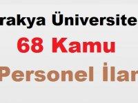 Trakya Üniversitesi 68 Kamu Personel İlanı