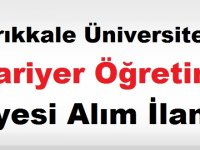 Kırıkkkale Üniversitesi Öğretim Üyesi Alım İlanı yayınladı