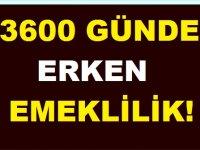 3600 Günle Erken Emeklilik Fırsatı!