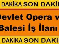 Mersin Devlet Opera ve Balesi Sanatçı Kamu Personeli Alım İlanı