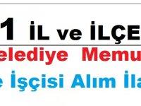 71 İl ve İlçe Belediyesi Memur ve İşçi Alım İlanı Yayımladı