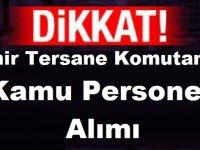 İzmir Tersane Komutanlığı Kamu Personeli Alımı