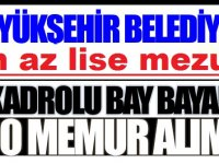 Büyükşehir Belediye 50 Zabıta Kamu Personeli Alım