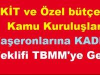 KİT ve özel bütçeli kamu kuruluşları Taşeronlarına KADRO Teklifi TBMM'ye Geldi!