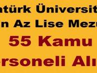 Atatürk Üniversitesi En Az Lise Mezun 55 Kamu Personeli Alımı