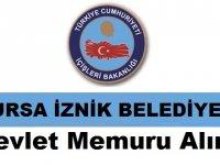 Bursa İli İznik Belediye Başkanlığı Devlet Memuru Alım ilanı