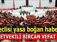 CHP Edirne Milletvekili Erdin Bircan VEFAT ETTİ.