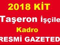 Son Dakika! KİT Taşeron İşçilere Kadro Resmi Gazetede Yayımlandı
