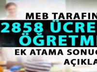 MEB 2858 Ücretli Öğretmen Ek Atama Sonuçları