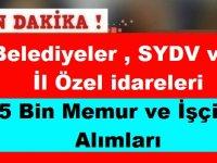 İl Özel İdareleri, SYDV, Belediyeler İŞKUR Üzerinden 5 Bin Memur ve İşçi Alımları