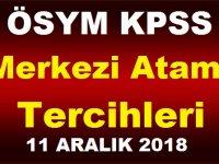ÖSYM KPSS Merkezi Atama Tercihleri 11 Aralık 2018