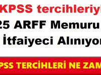KPSS tercihleriyle 25 ARFF Memuru ve İtfaiyeci Alınıyor
