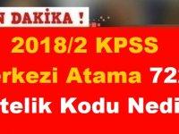 2018/2 KPSS Merkezi Atama 7225 Nitelik Kodu Nedir?