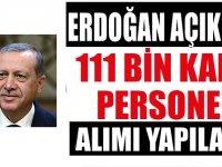 Cumhurbaşkanı Açıkladı: 111 Bin Kamu Personeli Alımı Yapılacak