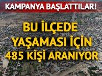 Burada yaşayacak 485 kişi aranıyor!