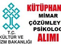Kültür ve Turizm Bakanlığı Kütüphaneci,Mimar,Psikolog Çözümleyici 20 Memur Alımı