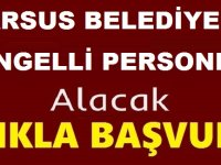 Tarsus Belediyesi Engelli Beden İşçisi Alım İlanı