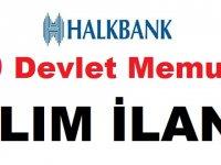 Halk Bankası 50 Devlet Memuru alım ilanı Yayınlandı