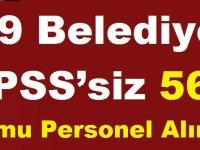 29 Belediye KPSS'siz 564 Kamu Personel Alımı
