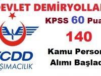 TCDD KPSS 60 Puanla 140 Kamu Personel Alımı Başladı
