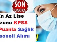 En Az Lise Mezunu KPSS 55 Puanla Sağlık Personeli Alımı
