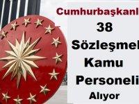Cumhurbaşkanlığı 38 Sözleşmeli Kamu Personeli Alımı