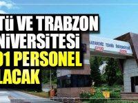 KTÜ ve Trabzon Üniversitesi 101 Kamu Personeli Alım İlanı