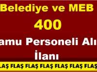Belediye ve MEB 400 Kamu Personeli Alımı İlanı