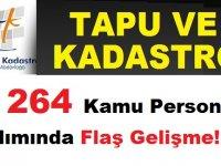 Tapu ve Kadastro Müdürlüğüne 264 Devlet Memuru Alımında Flaş Gelişme!