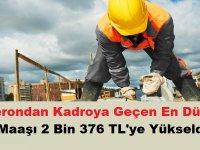Taşerondan Kadroya Geçen En Düşük İşçi Maaşı 2 Bin 376 TL'ye Yükseldi