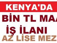 Kenyaya 10 Bin TL Maaşla Türk Memur Alınıyor
